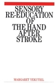 Sensory Re-Education of the Hand after Stroke (1861561695) cover image