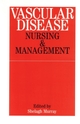 Vascular Disease: Nursing and Management (1861562195) cover image