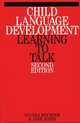 Child Language Development: Learning to Talk, 2nd Edition (1861563795) cover image