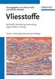 Vliesstoffe: Rohstoffe, Herstellung, Anwendung, Eigenschaften, Prüfung, 2nd Edition (3527315195) cover image