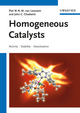 Homogeneous Catalysts: Activity - Stability - Deactivation (3527323295) cover image