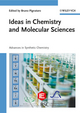 Ideas in Chemistry and Molecular Sciences: Advances in Synthetic Chemistry (3527325395) cover image
