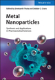 Metal Nanoparticles: Synthesis and Applications in Pharmaceutical Sciences (3527339795) cover image