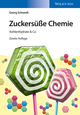 Zuckersüße Chemie: Kohlenhydrate & Co, 2. Auflage (3527690395) cover image