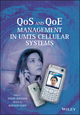 QoS and QoE Management in UMTS Cellular Systems (0470016396) cover image