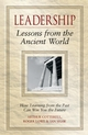 Leadership Lessons from the Ancient World: How Learning from the Past Can Win You the Future (0470027096) cover image