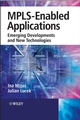 MPLS-Enabled Applications: Emerging Developments and New Technologies (0470030496) cover image