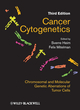Cancer Cytogenetics: Chromosomal and Molecular Genetic Abberations of Tumor Cells, 3rd Edition (0470181796) cover image