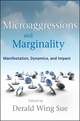 Microaggressions and Marginality: Manifestation, Dynamics, and Impact (0470491396) cover image