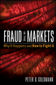 Fraud in the Markets: Why It Happens and How to Fight It  (0470507896) cover image