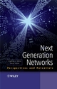 Next Generation Networks: Perspectives and Potentials (0470516496) cover image