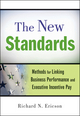 The New Standards: Methods for Linking Business Performance and Executive Incentive Pay (0470559896) cover image
