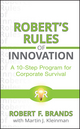 Robert's Rules of Innovation: A 10-Step Program for Corporate Survival (0470596996) cover image