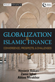 Globalization and Islamic Finance: Convergence, Prospects and Challenges (0470823496) cover image