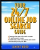 Your 24/7 Online Job Search Guide (0471128996) cover image