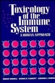 Toxicology of the Immune System: A Human Approach (0471290696) cover image