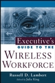 Executive's Guide to the Wireless Workforce (0471448796) cover image