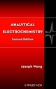 Analytical Electrochemistry, 2nd Edition (0471460796) cover image