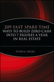 209 Fast Spare-Time Ways to Build Zero Cash into 7 Figures a Year in Real Estate (0471464996) cover image