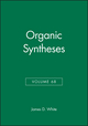 Organic Syntheses, Volume 68 (0471537896) cover image