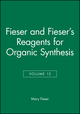 Fieser and Fieser's Reagents for Organic Synthesis, Volume 12 (0471834696) cover image