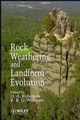 Rock Weathering and Landform Evolution (0471951196) cover image