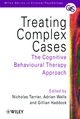 Treating Complex Cases: The Cognitive Behavioural Therapy Approach (0471978396) cover image