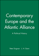 Contemporary Europe and the Atlantic Alliance: A Political History (0631205896) cover image