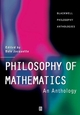 Philosophy of Mathematics: An Anthology (0631218696) cover image