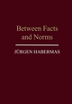 Between Facts and Norms: Contributions to a Discourse Theory of Law and Democracy (0745612296) cover image