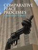 Comparative Peace Processes (0745642896) cover image