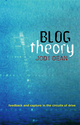 Blog Theory: Feedback and Capture in the Circuits of Drive (0745649696) cover image