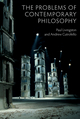 The Problems of Contemporary Philosophy: A Critical Guide for the Unaffiliated (0745670296) cover image