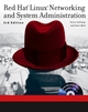 Red Hat Linux Networking and System Administration, 3rd Edition (0764599496) cover image