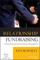 Relationship Fundraising: A Donor-Based Approach to the Business of Raising Money, 2nd Edition (0787960896) cover image
