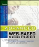 Advanced Web-Based Training Strategies: Unlocking Instructionally Sound Online Learning (0787969796) cover image