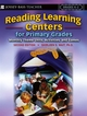 Reading Learning Centers for Primary Grades: Monthly Theme Units, Activities, and Games, 2nd Edition (0787975796) cover image