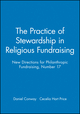 The Practice of Stewardship in Religious Fundraising: New Directions for Philanthropic Fundraising, Number 17 (0787998796) cover image