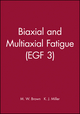 Biaxial and Multiaxial Fatigue (EGF 3) (0852986696) cover image