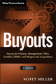 Buyouts: Success for Owners, Management, PEGs, ESOPs and Mergers and Acquisitions, + Website (1118229096) cover image