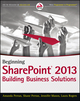 Beginning SharePoint 2013: Building Business Solutions (1118495896) cover image