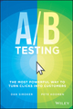 A/B Testing: The Most Powerful Way to Turn Clicks Into Customers (1118536096) cover image