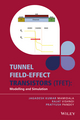 Tunnel Field-effect Transistors (TFET): Modelling and Simulation (1119246296) cover image