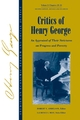 Studies in Economic Reform and Social Justice, Volume 2, Critics of Henry George: An Appraisal of Their Strictures on Progress and Poverty, 2nd Edition Revised and Enlarged (1405118296) cover image