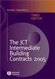 The JCT Intermediate Building Contracts 2005, 3rd Edition (1405140496) cover image