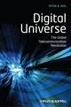 Digital Universe: The Global Telecommunication Revolution (1405153296) cover image