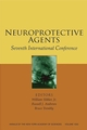 Neuroprotective Agents: Seventh International Conference, Volume 1053 (1573315796) cover image