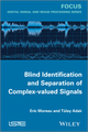 Blind Identification and Separation of Complex-valued Signals (1848214596) cover image