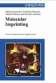 Molecular Imprinting: From Fundamentals to Applications (3527305696) cover image