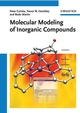 Molecular Modeling of Inorganic Compounds, 3rd Edition (3527317996) cover image
